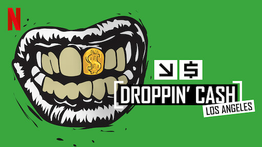 Droppin' Cash: Los Angeles